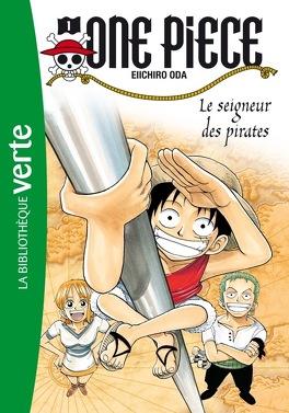 One Piece Tome 1 Le Seigneur Des Pirates Roman Livre