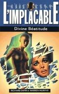 L'Implacable, Tome 19 : Divine Béatitude