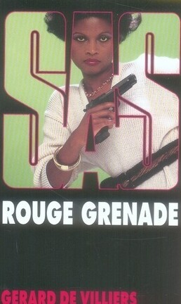 Couverture du livre : SAS, Tome 67 : Rouge Grenade