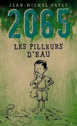 Couverture du livre : 2065 : Les pilleurs d'eau