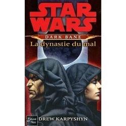 Couverture de Dark Bane : La dynastie du mal