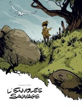 Couverture du livre : L'envolée sauvage, tome 1 : La Dame Blanche