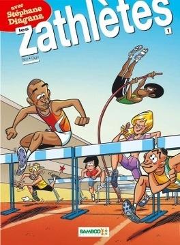 Couverture du livre : Les Zathlètes, tome 1
