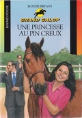 Grand Galop, tome 76 : Une princesse au Pin Creux