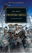 L'Hérésie d'Horus, tome 15 : Prospero Brûle