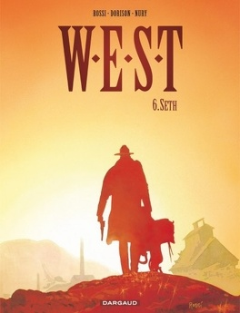 Couverture du livre : W.E.S.T, tome 6 : Seth