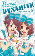 Berry Dynamite, Tome 2