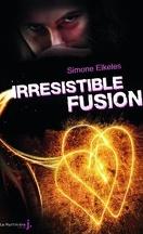 Irrésistible, Tome 3 : Irrésistible fusion