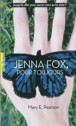 Couverture du livre : Jenna Fox, Tome 1 : Jenna Fox, Pour Toujours