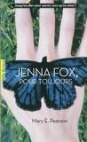 Jenna Fox, Tome 1 : Jenna Fox, Pour Toujours