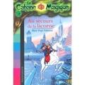 La Cabane magique, Tome 31 : Au secours de la licorne