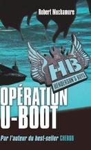 Henderson's Boys, Tome 4 : Opération U-Boot