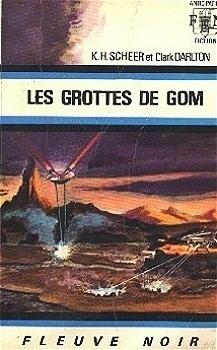 Couverture du livre : Perry Rhodan, tome 20 : Les Grottes de Gom