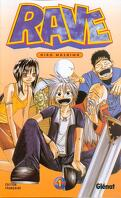 Rave, tome 1