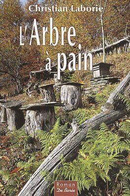L Arbre A Pain Livre De Christian Laborie