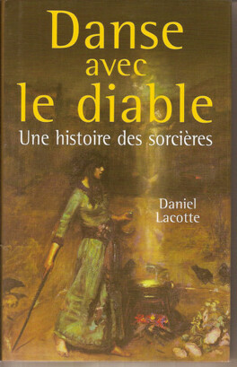 Couverture du livre : Danse avec le diable : une histoire des sorcières