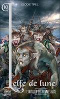 L'Elfe de lune, Tome 10 : L'Invasion des hommes-rats