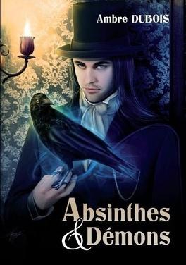 Couverture du livre : Absinthes & Démons