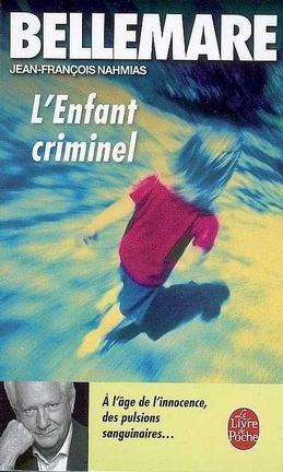 Couverture du livre : L'Enfant criminel
