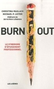 Burn-out. Le syndrome d'épuisement professionnel.