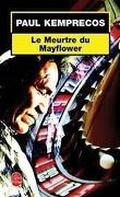 le meurtre du Mayflower