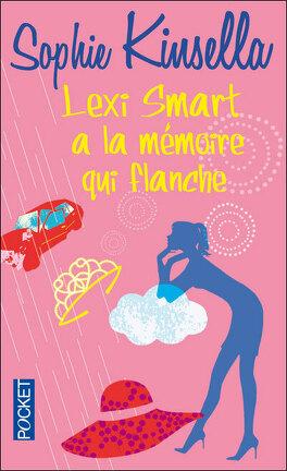 Couverture du livre : Lexi Smart a la mémoire qui flanche