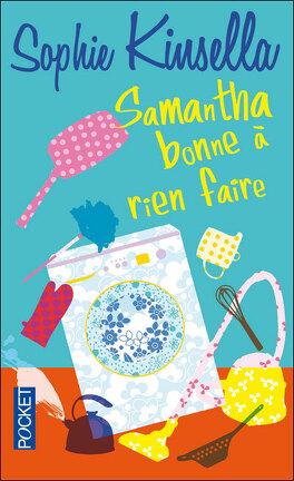 Couverture du livre : Samantha, bonne à rien faire
