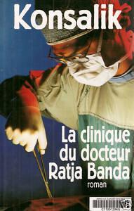 Couverture du livre : La clinique du docteur Ratja Banda