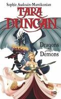 Tara Duncan, Tome 10 : Dragons contre démons