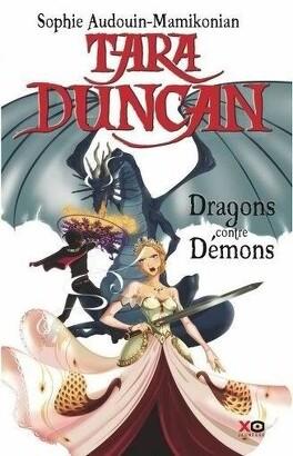 Couverture du livre : Tara Duncan, Tome 10 : Dragons contre démons