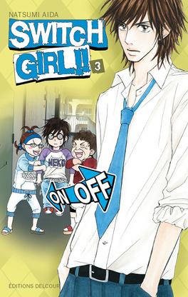 Couverture du livre : Switch Girl, Tome 3