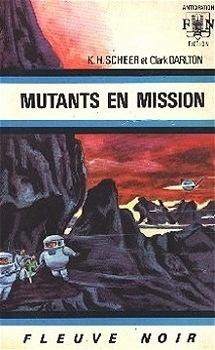 Couverture du livre : FNA -385- Perry Rhodan, tome 14 : Mutants en mission