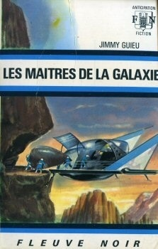 Couverture du livre : FNA -504- Les Maîtres de la galaxie
