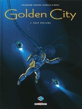 Couverture du livre : Golden City, tome 3 : Nuit polaire