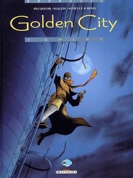 Couverture du livre : Golden City, tome 4 : Goldy