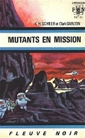 FNA -385- Perry Rhodan, tome 14 : Mutants en mission