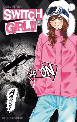 Couverture du livre : Switch Girl, Tome 9