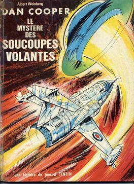 Couverture du livre : Dan Cooper, tome 13 : Le mystère des soucoupes volantes