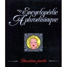 Couverture du livre : Encyclopédie aphrodisiaque tome 2