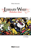 Library Wars, Tome 3 : Crises