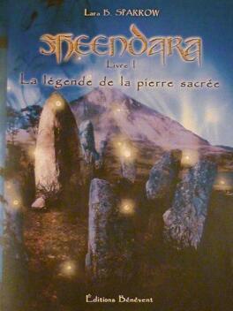 Couverture du livre : Shendara, la légende de la pierre sacrée