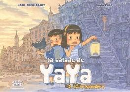 Couverture du livre : La balade de Yaya, tome 2 : La prisonnière