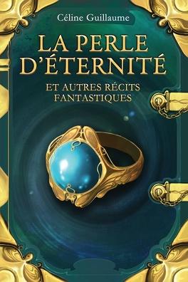Couverture du livre : La perle d'éternité