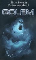 Golem, L'intégrale