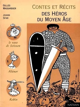 Couverture du livre : Contes et récits des héros du Moyen Age