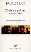 Choix de poèmes : augmenté d'un dossier inédit de traductions revues par Paul Celan