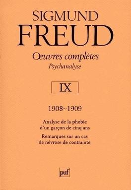 Oeuvres complètes - Psychanalyse: volume 9, 1908-1909, Analyse de la ...