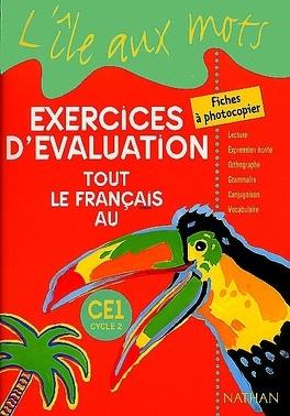 Tout Le Francais Au Ce1 Exercices D Evaluation Livre De