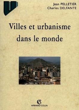 Couverture du livre : Villes et urbanisme dans le monde