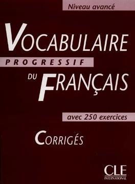 Vocabulaire Progressif Du Francais Avec 250 Exercices